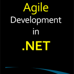 Agile Development in .NET: Now on Amazon